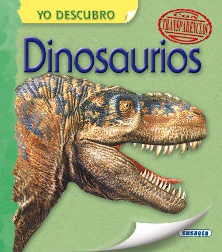 Dinosaurios (Yo descubro) por Equipo Susaeta