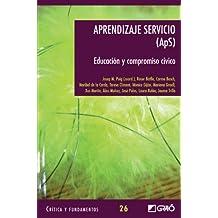 Aprendizaje Servicio (Aps): 026 (Critica Y Fundamentos)