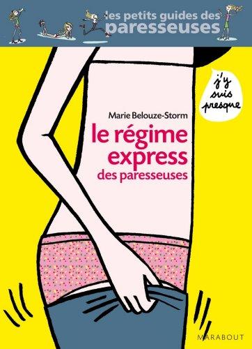 Le régime des paresseuses (Santé - Forme - Sexualité) par Marie Belouze-Storm