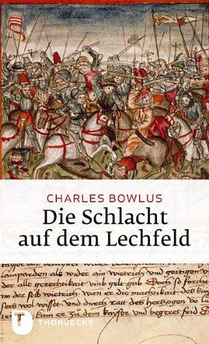 Die Schlacht auf dem Lechfeld