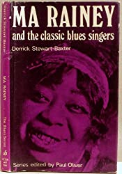 Title: Ma Rainey and the classic blues singers The Blues