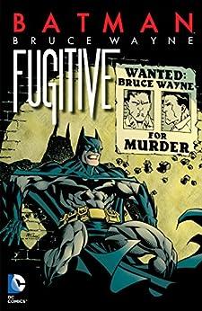 Batman: Bruce Wayne - Fugitive (New Edition) by [Brubaker, Ed]