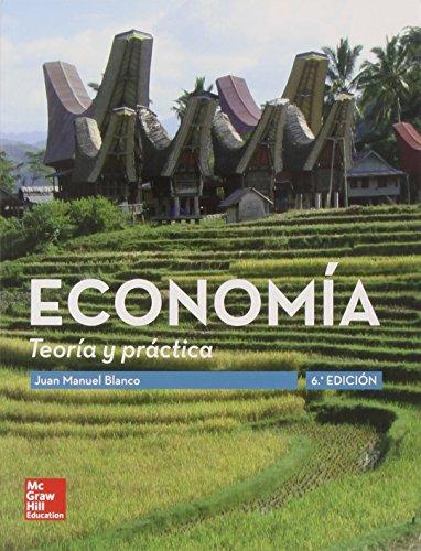 ECONOMIA: TEORIA Y PRACTICA 6E