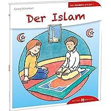 Der Islam den Kindern erklärt: Den Kindern erzählt / erklärt 40
