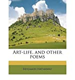 Art-Life, and Other Poems (Paperback) - Common