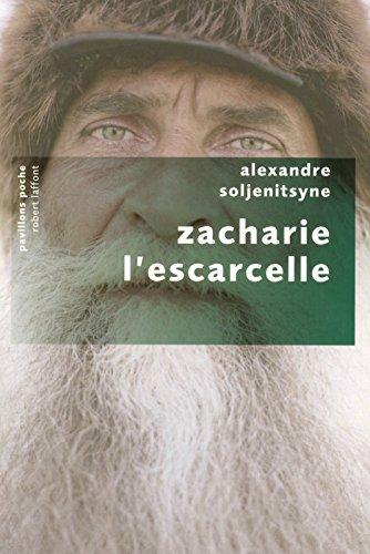 Zacharie l'Escarcelle par Alexandre SOLJENITSYNE