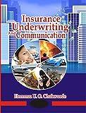 Insurance Underwriting and Communication (English Edition)