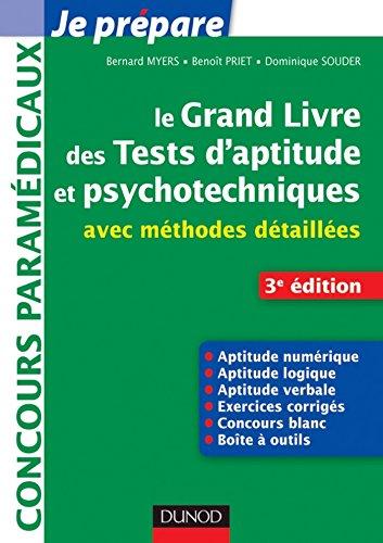 Le grand livre des tests d'aptitude et psychotechniques - 3e éd. : avec méthodes détaillées (Concours paramédicaux et sociaux)