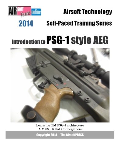 2014 Airsoft Technology Self-Paced Training Series: Introduction to PSG-1 style AEG -