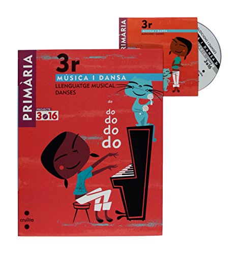 Música i dansa. Llenguatge musical. Danses. 3 Primària. Projecte 3.16 - 9788466118620