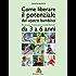 Come liberare il potenziale del vostro bambino 3-6 anni: Manuale pratico di attività ispirate al metodo Montessori da 3 a 6 anni (Montessori 4 You Vol. 2)