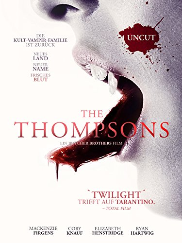 The Thompsons (Uncut) [dt./OV]