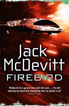 Firebird (Alex Benedict - Book 6): Alex Benedict - Book 6 by [McDevitt, Jack]