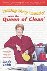 Talking Dirty Laundry with the Queen of Clean by Linda Cobb (2001-09-03)