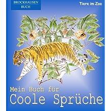 BROCKHAUSEN: Mein Buch für Coole Sprüche: Tiere im Zoo (Poesiealbum Grundschule)