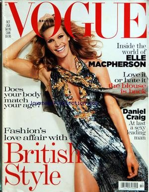 VOGUE USA [No 10] du 01/10/2004 - BRITISH STYLE - DOES YOUR BODY MATCH YOUR AGE - ELLE MACPHERSON - LOVE IT OR HATE IT THE BLOUSE IS BACK - DANIEL CRAIG