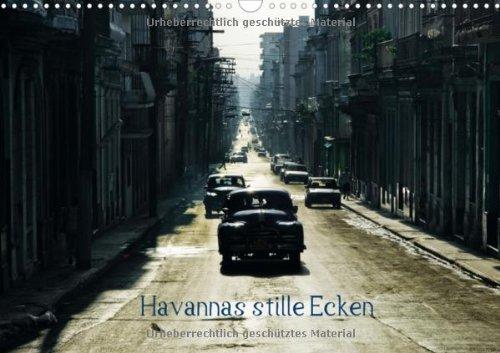 Havannas stille Ecken (Wandkalender 2013 DIN A3 quer): Karibisches Lebensgefühl pur (Monatskalender, 14 Seiten)