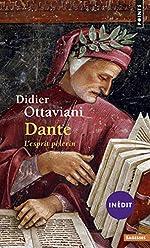 Dante . L'esprit pèlerin de Didier Ottaviani