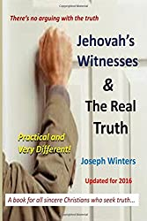 Jehovah's Witnesses and the Real Truth