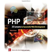 PHP: 20 Lessons to Successful Web Development by Robin Nixon (2015-01-27)