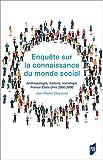 Enquête sur la connaissance du monde social (HORS COLLECTION) (French Edition)