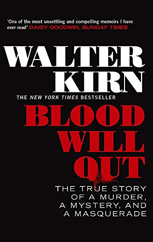 Blood Will Out por Walter Kirn
