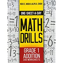One-Sheet-A-Day Math Drills: Grade 1 Addition - 200 Worksheets (Book 1 of 24)