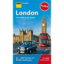 ADAC Reiseführer London: Der Kompakte mit den ADAC Top Tipps und cleveren Klappkarten