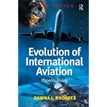 Evolution of International Aviation: Phoenix Rising