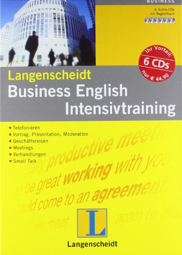 Langenscheidt Business English Intensivtraining - Set mit 6 Audio-CDs und Begleitbuch