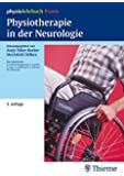 Physiotherapie in der Neurologie: physiolehrbuch Praxis (Reihe,(PHYSIOLEHRBUCH)