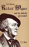 Richard Wagner Und Die Indische Geisteswelt - Suneson