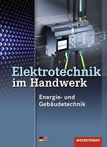 Elektrotechnik im Handwerk: Energie- und Gebäudetechnik: Schülerband