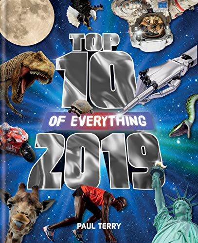 Top 10 of Everything 2019: The Ultimate Record Book of 2019 (Wars-fun Star Facts)