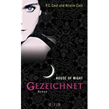 Gezeichnet: House of Night 1