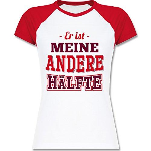 Shirtracer Partner-Look Pärchen Damen - Er ist Meine Andere Hälfte - Zweifarbiges Baseballshirt/Raglan T-Shirt für Damen Weiß/Rot
