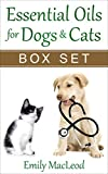 Essential Oils for Pets: Essential Oils for Dogs & Cats BOX SET