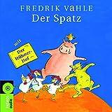Der Spatz. CD: Dreizehn Spiel- und Erzähllieder (Sauerländer Hörbuch / Tonträger)