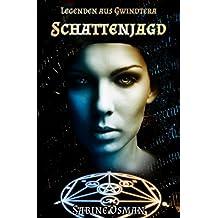 Legenden aus Gwindtera – Schattenjagd (Wunsch-Trilogie 2)
