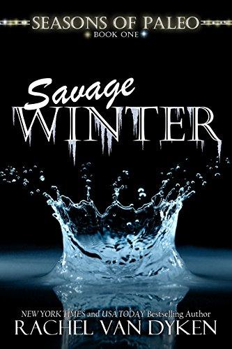 Savage Winter (Seasons of Paleo Book 1) (English Edition)