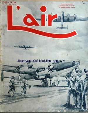 AIR (L') [No 535] du 01/10/1943 - la couverture est de jean guffroy clement ader, pionnier meconnu par de narbonne - le monoplan paul bernard et le starck a.s. 50 l'aviation civile et ses progres avant 1939 par cangardel - dessin de niap et de pruvost l'industrie aeronautique francaise de demain par pigeaire - apres la voiture aerienne il faudra creer la route par lauwick le plus beau des sports c'est le vol sans moteur par janvier l'aviation militaire et l'industrie en suede le glorieux cinqua par Collectif