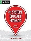 Telecharger Livres Le systeme educatif francais 56 (PDF,EPUB,MOBI) gratuits en Francaise