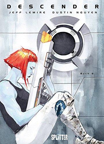 Descender. Band 6: Der Maschinenkrieg