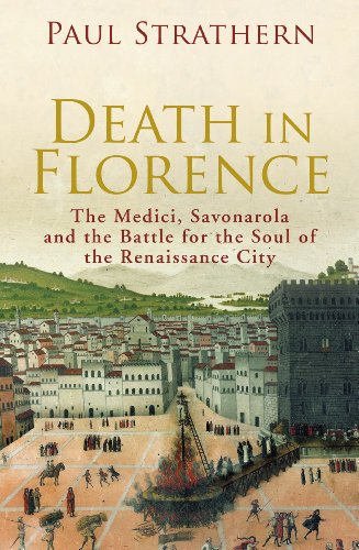 Death in Florence: the Medici, Savonarola and the Battle for the Soul of the Renaissance City (English Edition) (Tattoo Designs Irish)