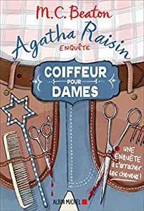"""Afficher """"Agatha Raisin enquête n° 8 Coiffeur pour dames"""""""