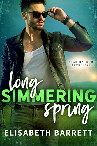 Long Simmering Spring (Star Harbor Book 3) (English Edition) (Star Harbor)