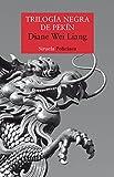 Trilogía negra de Pekín (Nuevos Tiempos, Band 378)