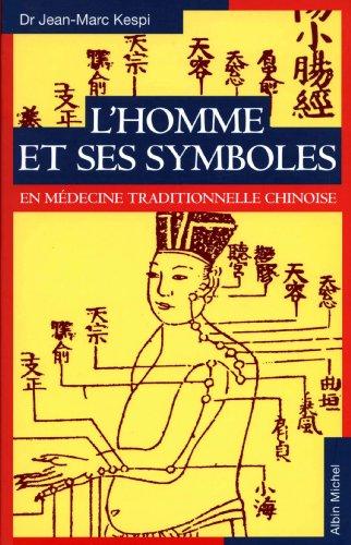l-39-homme-et-ses-symboles-en-mdecine-traditionnelle-chinoise