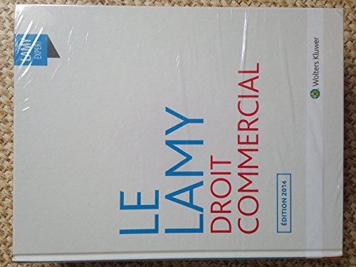 Le Lamy - Droit commercial - Edition 2014