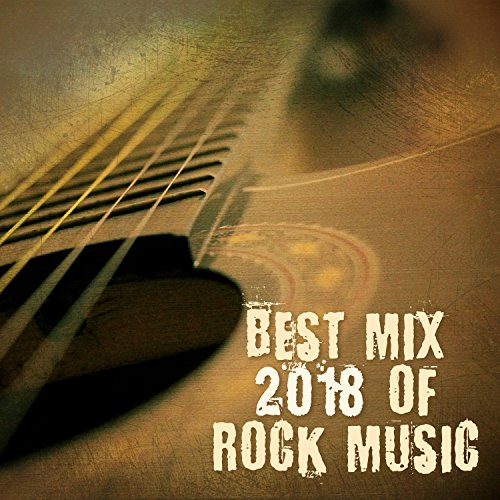 Best Mix 2018 of Rock Music: Energetic Sounds of Acoustic Guitar, Instrumental Rock Music, Easy Listening